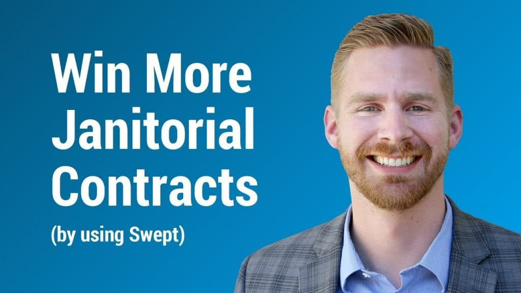 How to Win More Janitorial Contracts by Using Swept