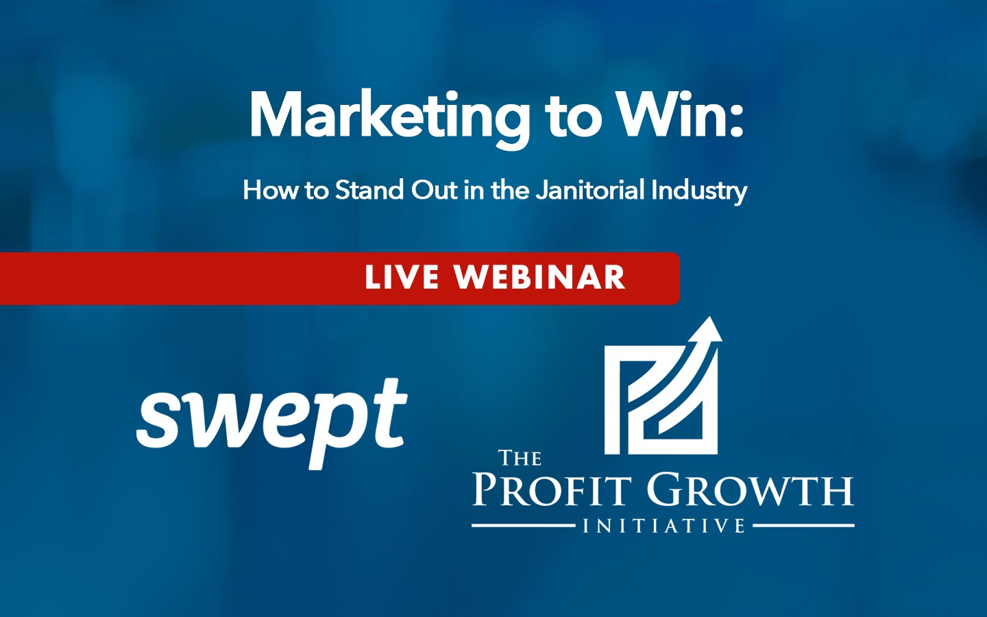 Marketing to Win: How to Stand Out in the Janitorial Industry