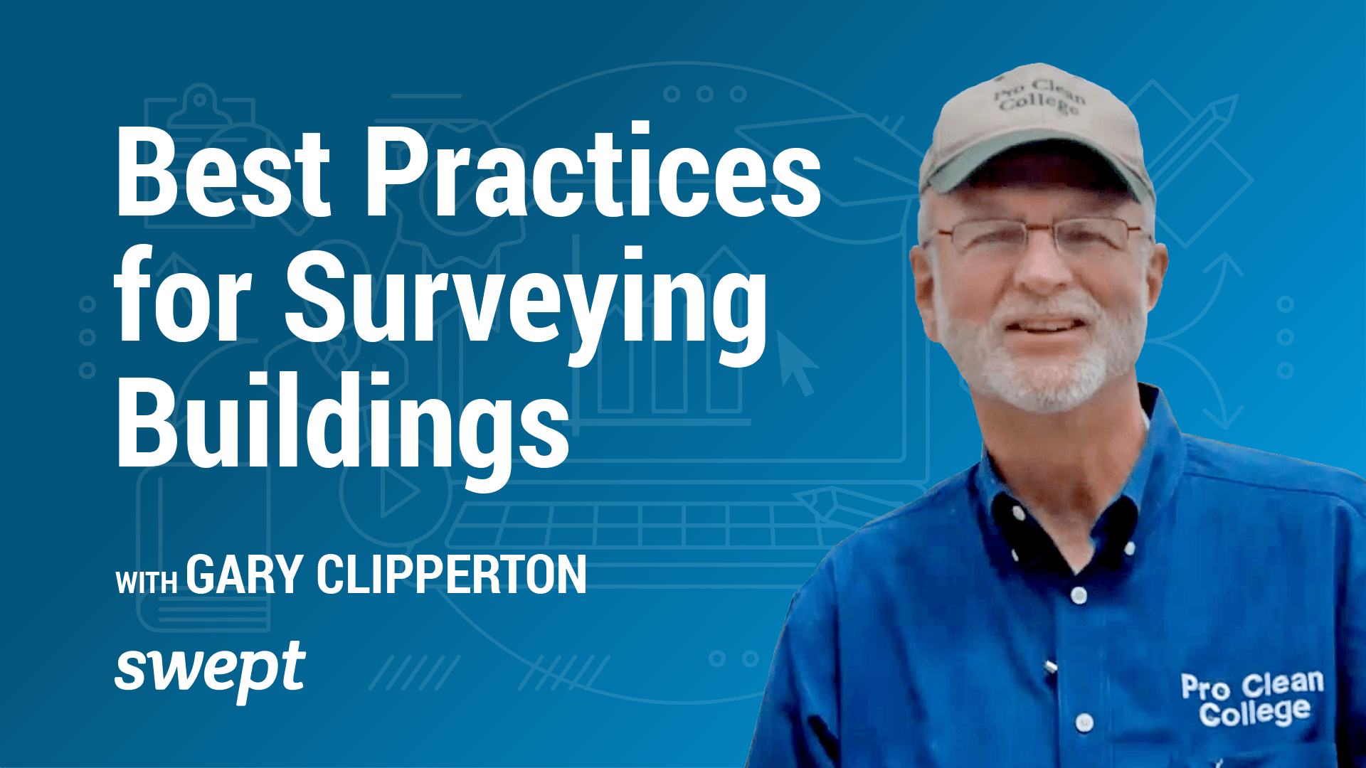 Watch Now: Best Practices for Surveying Buildings