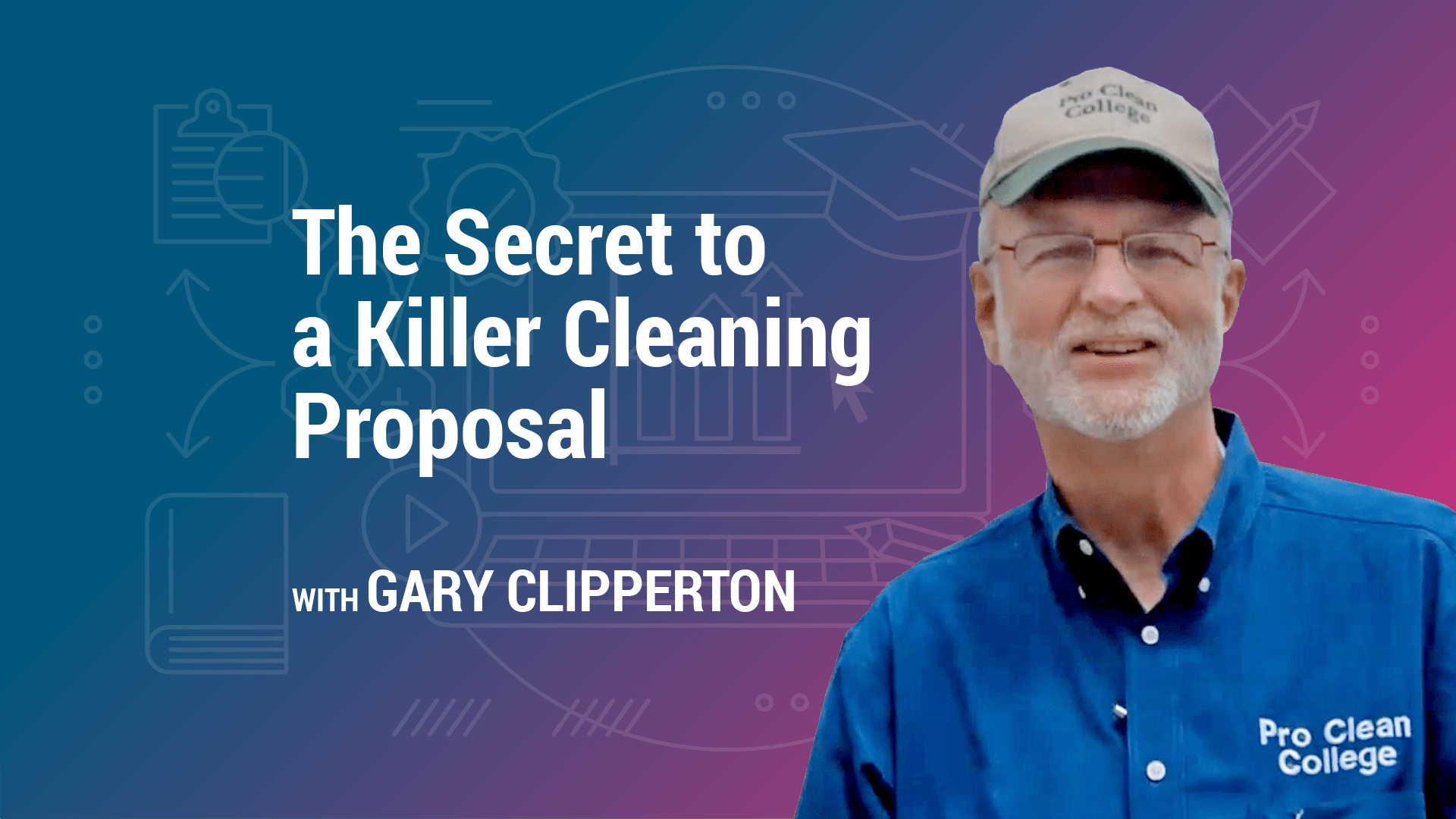 The Secret to a Killer Cleaning Proposal