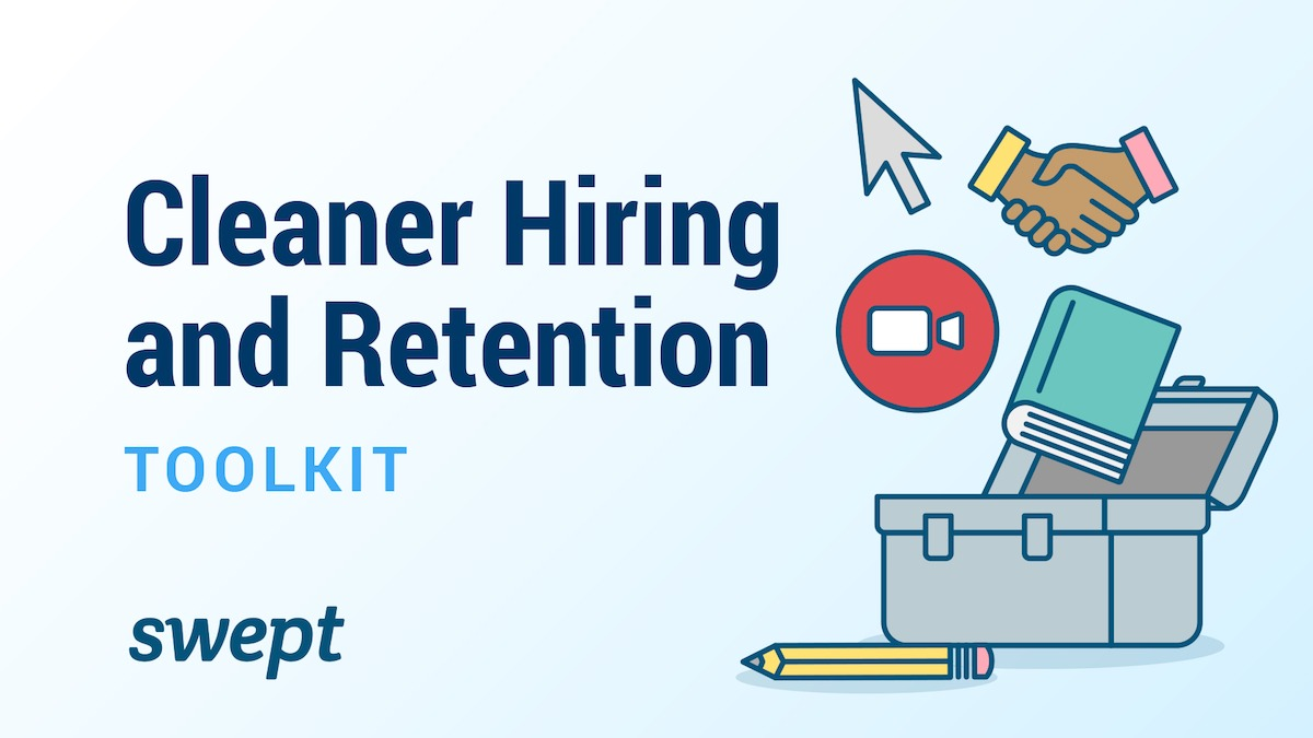 Cleaner Hiring & Retention Toolkit