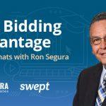 The Bidding Advantage Part 2 : Swept Chats with Ron Segura