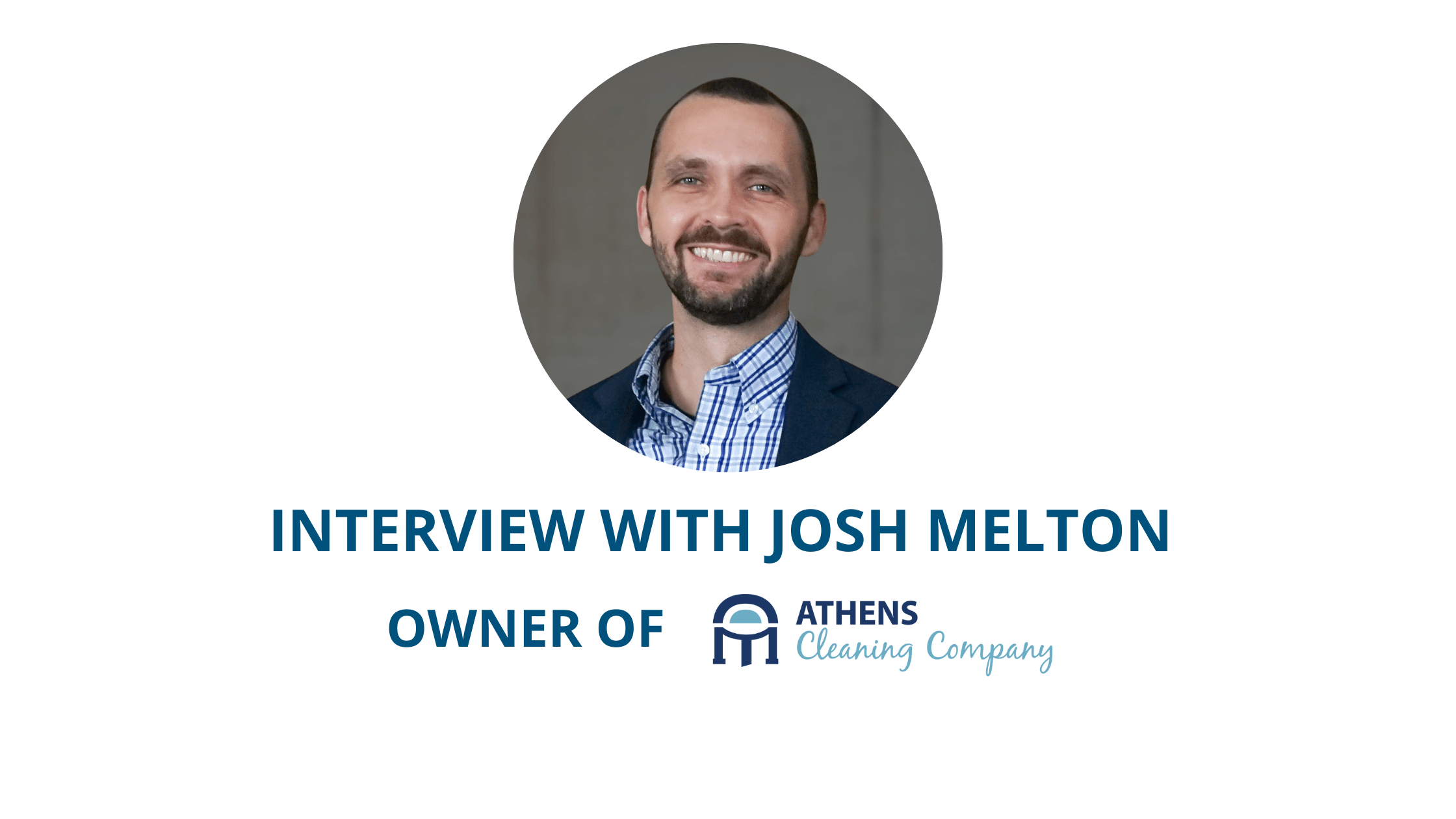 Building, Managing & Growing A Cleaning Business with Josh Melton